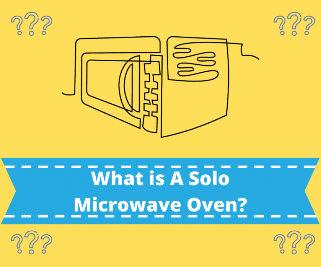 What is a Solo Microwave Oven?