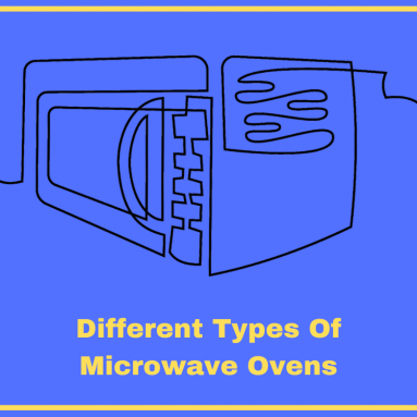 8 Different Types Of Microwave Ovens (With Advantages And Disadvantages)