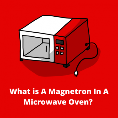 What is A Magnetron In Microwave Oven Technology?