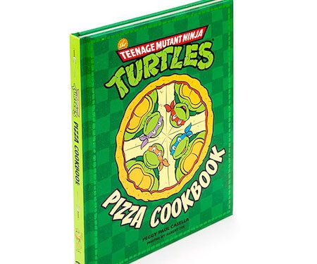 Teenage Mutant Ninja Turtles Pizza Cookbook