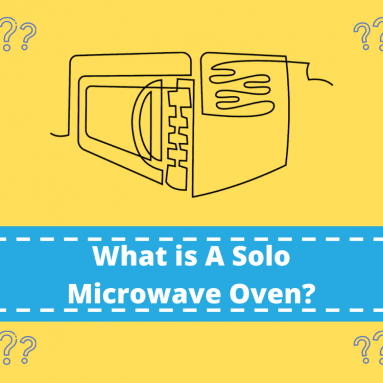 What Is A Solo Microwave Oven And Why I Love Them